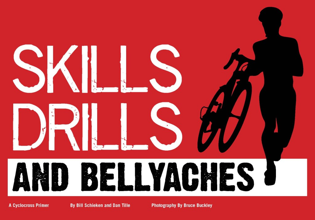 Skills Drills & Bellyaches: A Cyclocross Primer